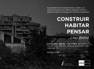 Lino Bielsa, Construir. Habitar. Pensar