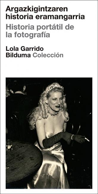 Historia Portátil de la Fotografía. Lola Garrido Collection