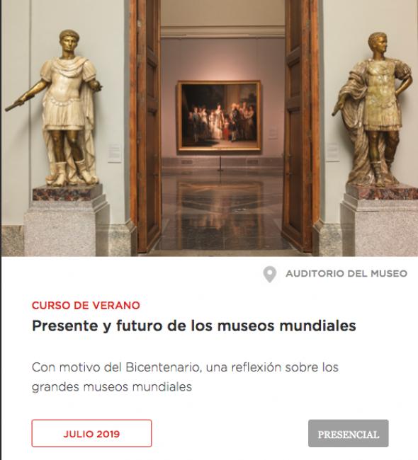 Presente y futuro de los museos mundiales