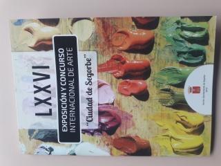 LXXVI Exposición y Concurso Internacional de arte Ciudad de Segorbe