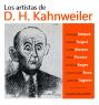 Los artistas de D. H. Kahnweiler