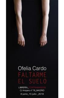 Ofelia Cardo- Faltarme el suelo