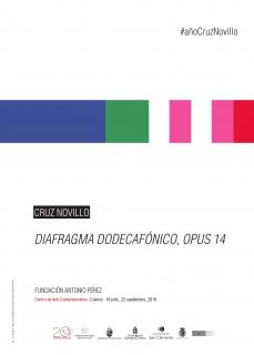 Cruz Novillo - Diafragma dodecafónico 8.916.100.448.256, opus 14
