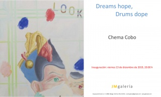 Chema Cobo. Dreams hope, Drums dope