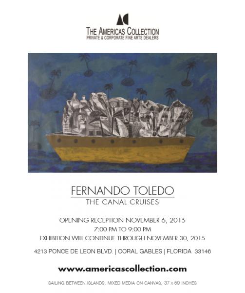 Fernando Toledo, The Canal Cruises