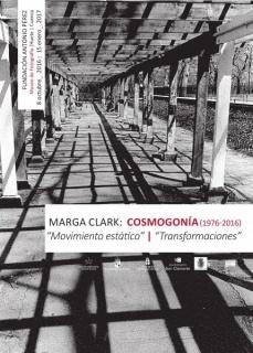 Cosmogonía (1976-2016). Movimiento estático / Transformaciones