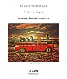 Luis Escalada, Arqueología Industrial, 2018