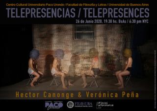 TELEPRESENCIAS / TELEPRESENCES Verónica Peña & Hector Canonge