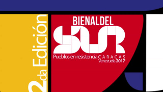II Bienal del Sur. Pueblos en resistencia. 2017. Caracas, Venezuela.