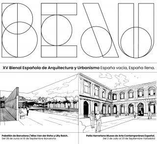 XV Bienal Española de Arquitectura y Urbanismo (BEAU): España vacía, España llena. Estrategias de conciliación