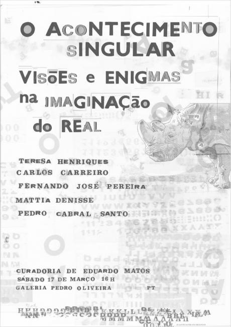 O Acontecimento Singular. Visões e Enigmas na Imaginação do Real