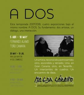 """Tarjeta de la exposición """"A DOS. Fernando Álamo y Toño Cámara"""""""