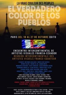 """Exposición Simultanea """"EL VERDADERO COLOR DE LOS PUEBLOS"""". Quito-París."""
