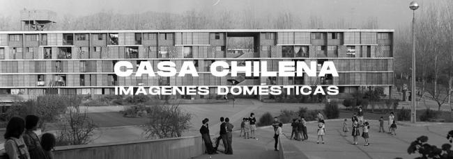 Casa chilena. Imágenes domésticas