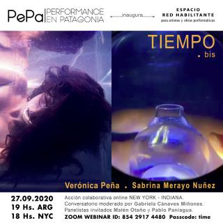 TIEMPO .bis Verónica Peña y Sabrina Merayo Nuñez Online Performance IN-NY