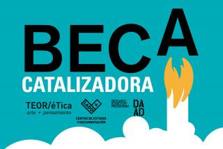 BECA CATALIZADORA 2020 – TEOR/ÉTICA