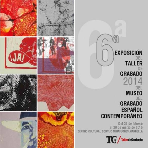 6ª Exposición del Taller de Grabado 2014 del Museo del Grabado Español Contemporáneo