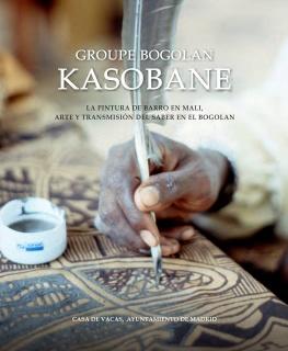 Catalogo Arte BOGOLAN Kasobane disponible en socios@amigosdemali.org