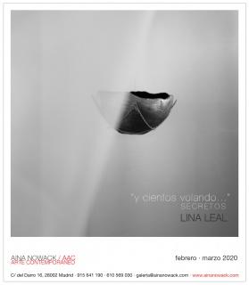 """Lina Leal. """"y cientos volando..."""" Secretos"""