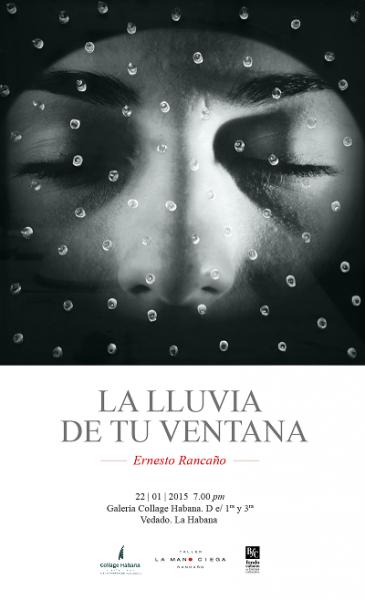 Ernesto Rancaño, La lluvia de tu ventana