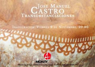 José Manuel Castro. Transubstanciaciones