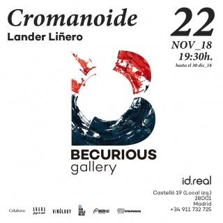 Lander Liñero. Cromanoide