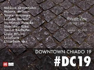 Downtown Chiado 19. #DC19