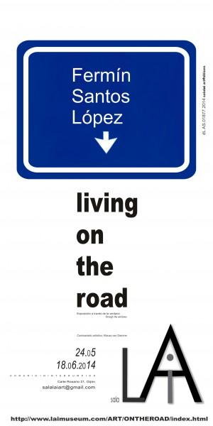 Cartel editado por Sala LAi para la exposición LIVING ON THE ROAD