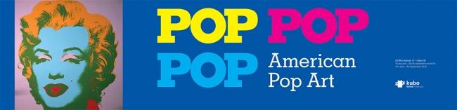 Pop Pop Pop. American Pop Art