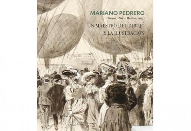 Mariano Pedrero (Burgos, 1865 - Madrid, 1927). Un maestro del dibujo y la ilustración