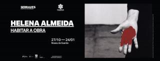 Helena Almeida. Habitar a obra