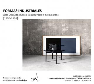 Formas industriales. Arte-Arquitectura o la integración de las artes (1950-1970)