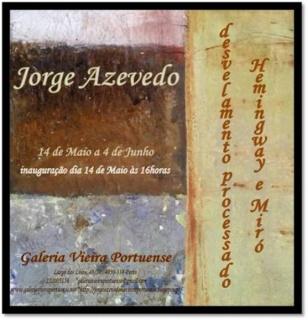 Jorge Azevedo, Desvelamento processado - Hemingway e Miró