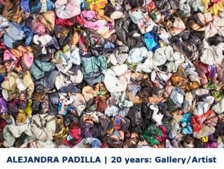 Alejandra Padilla | 20 years: Gallery/Artist