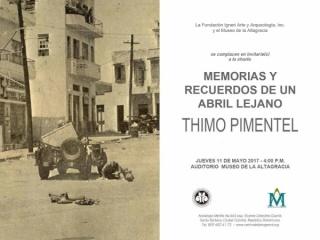 Thimo Pimentel. Memorias y recuerdos de un abril lejano