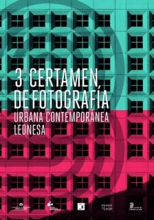 3º CERTAMEN DE FOTOGRAFÍA URBANA CONTEMPORÁNEA LEONESA