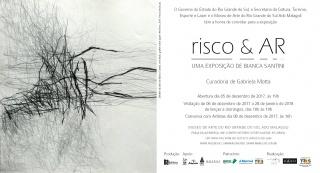 RISCO E AR. UMA EXPOSIÇÃO DE BIANCA SANTINI