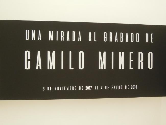 UNA MIRADA AL GRABADO DE CAMILO MINERO