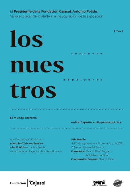 Los nuestros, un puente de palabras. El mundo literario entre España e Hispanoámerica