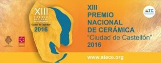 XIII Premio Nacional de Cerámica Ciudad de Castellón 2016