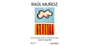 Exposición Raúl Muñoz