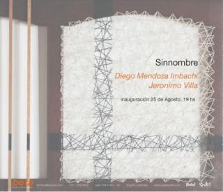 Sinnombre: Diego Mendoza Imbachí y Jerónimo Villa