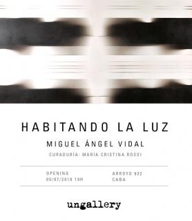 Miguel Ángel Vidal. Habitando la luz