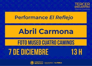 "Performance ""El Reflejo"""