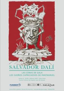 Salvador Dalí: Las cenas de Gala / Los sueños caprichosos de Pantagruel