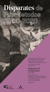 Disparates de Fuendetodos 2000-2020