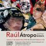 Cartel de la exposición ÁTROPOS AND HER SISTERS. RAÚL