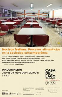 Nocivos Festines. Procesos alimenticios en la sociedad contemporánea