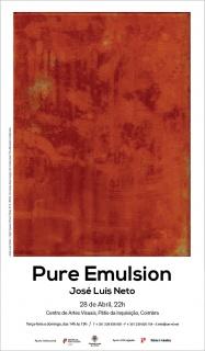 José Luis Neto. Pure Emulsion
