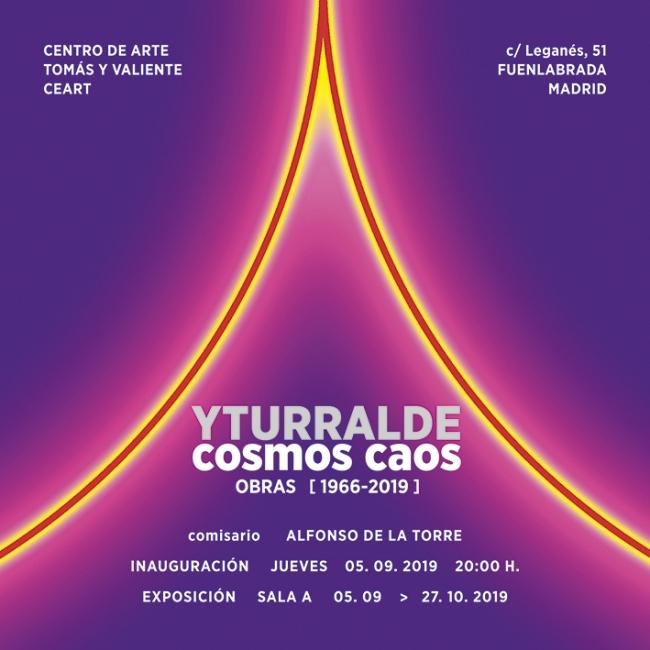 Yturralde. Cosmoscaos. Obras [1966-2019]